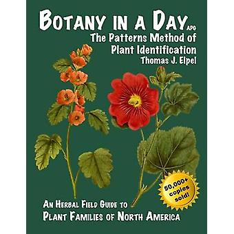 Botany in a Day - The Patterns Method of Plant Identification (6th) by