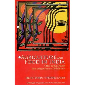 Agriculture and Food in India - A Half-Century Review - from Independe