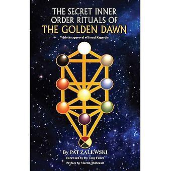 Secret Inner Order Rituals of the Golden Dawn