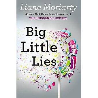 Big Little Lies by Liane Moriarty - 9780399167065 Book