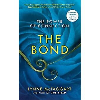 De band de kracht van verbinding door Lynne McTaggart