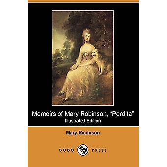 Memoires van Mary Robinson Perdita Illustrated Edition Dodo pers door Mary Robinson