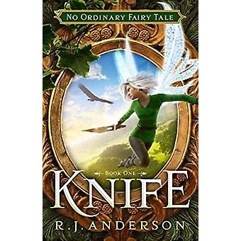 Knife by R J Anderson - 9781621840510 Book