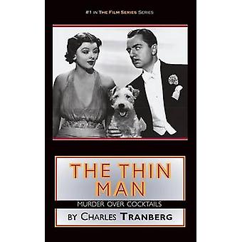 The Thin Man Murder Over Cocktails hardback by Tranberg & Charles