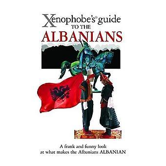 A xenophobe ' s útmutató az albánok (xenophobe ' s útmutatók)