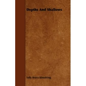 Depths And Shallows by Kinsolving & Sally Bruce