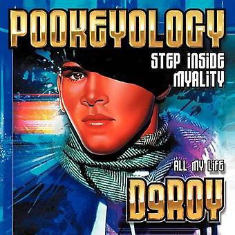 Pookeyology Step Inside Myality by Deroy