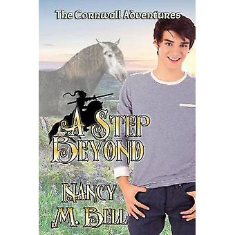 A Step Beyond by Bell & Nancy