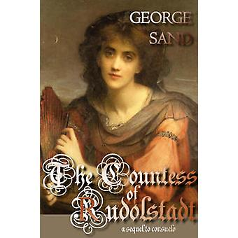 The Countess of Rudolstadt by Sand & George