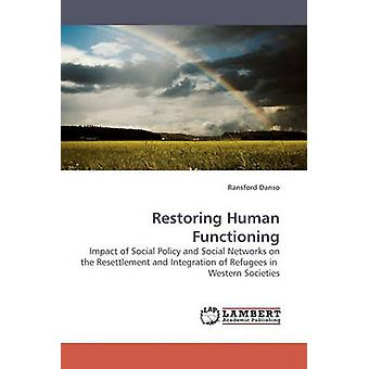 Restoring Human Functioning by Danso & Ransford