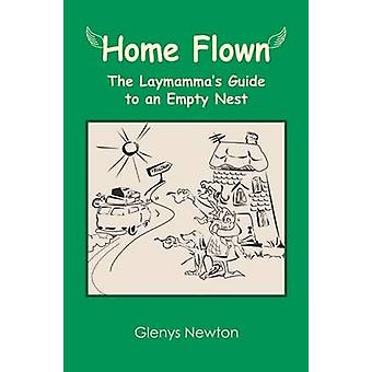 Home Flown by Newton & Glenys