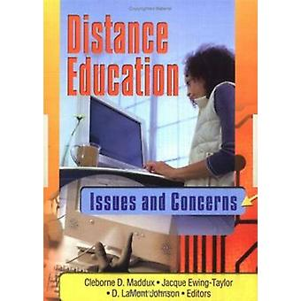Distance Education - Issues and Concerns by Cleborne D. Maddux - Jacqu