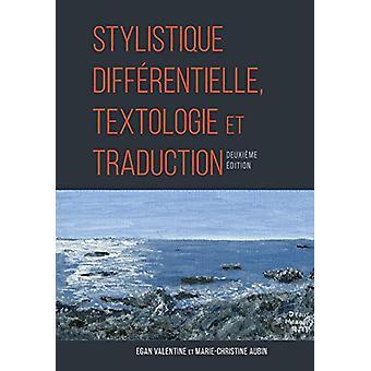 Stylistique Differentielle - Textologie et Traduction by Marie-Christ