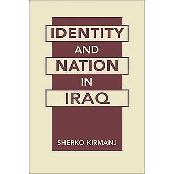 Identity and Nation in Iraq by Sherko Kirmanj - 9781588268853 Book