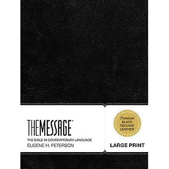 Message Large Print Bible-MS (large type edition) by Eugene H Peterso