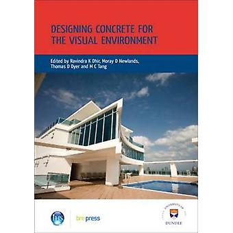 Designing Concrete for the Visual Environment - Proceedings of the Int