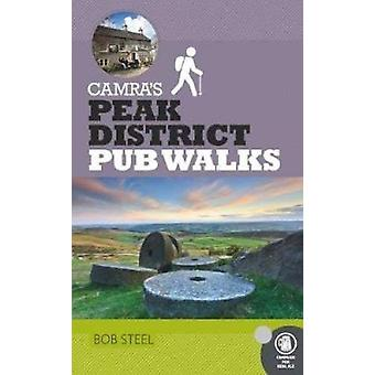 CAMRA's Peak District Pub Walks by Bob Steel - 9781852493530 Book