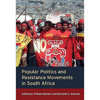 Popular Politics and Resistance Movements in South Africa by William