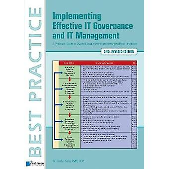 Implementing Effective IT Governance and IT Management by Gad J. Seli