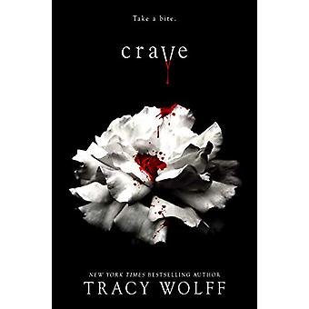 Crave by Tracy Wolff - 9781640638952 Book