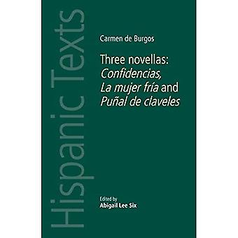 Carmen de Burgos: tre noveller: Confidencias, La Mujer Fria og Punal de Claveles (spanske tekster)