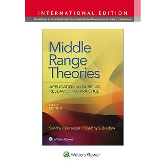 Middle Range Theories by Peterson & SandraBredow & Timothy S.