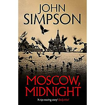 Moscow - Midnight by John Simpson - 9781473674516 Book