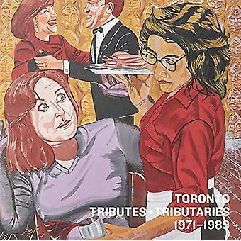 Toronto - Tributes + Tributaries - 1971-1989 by Wanda Nanibush - 97818