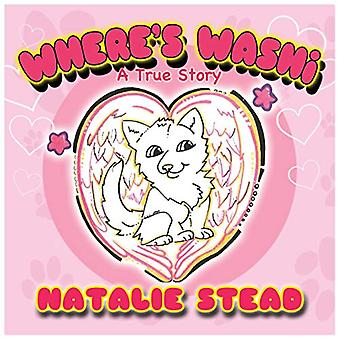 Where's Washi? by Natalie Stead - 9781916228566 Book