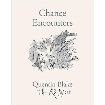 Chance Encounters by Quentin Blake