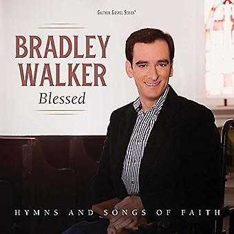 Bradley Walker - Blessed: Hymns & Songs of Faith [CD] USA import