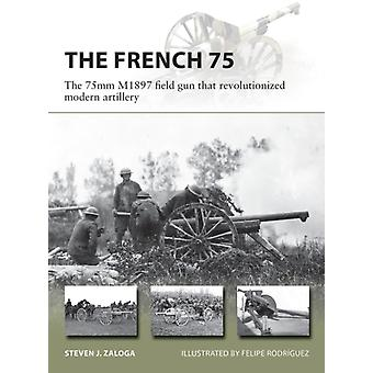 The French 75 by Zaloga & Steven J. Author