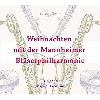 Weihnachten Mit Der Mannheimer Blaserphilharmonie [CD] USA import
