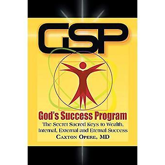 Gsp God's Success Program - The Secret Sacred Keys to Wealth - Interna