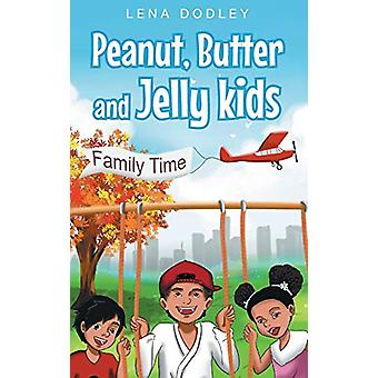 Peanut - Butter and Jelly Kids by Lena Dodley - 9781681970516 Book