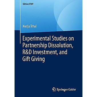 Experimental Studies on Partnership Dissolution - R&D Investment