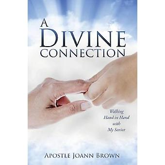 A Divine Connection Walking Hand in Hand with My Savior