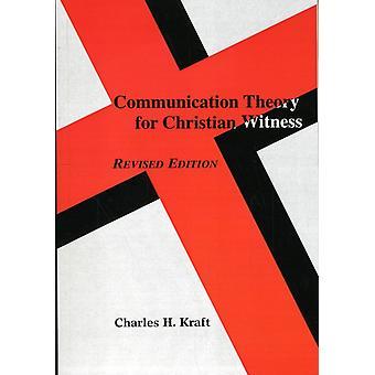 Kommunikationsteori för kristet vittne av Charles H. Kraft