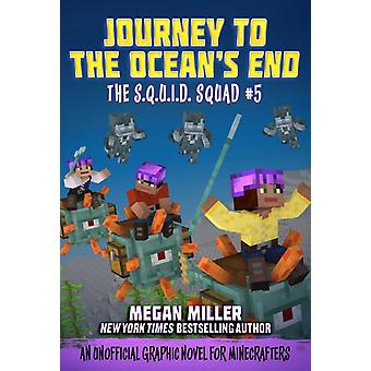 Journey to the Oceans End  An Unofficial Graphic Novel for Minecrafters by Megan Miller