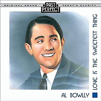 Al Bowlly: Miłość to najsłodsza rzecz [Audio CD] Past Perfect