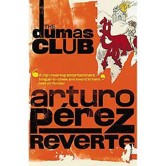 The Dumas Club by Arturo Perez-Reverte - 9780099448594 Book