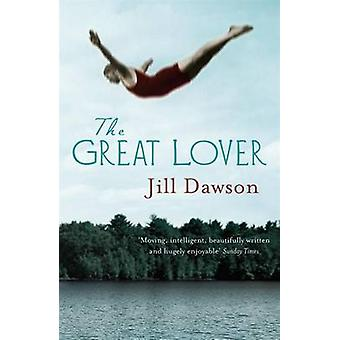 The Great Lover by Jill Dawson - 9780340935668 Book