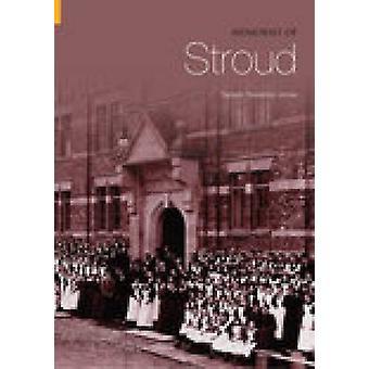 Memories of Stroud by Tamsin Treverton Jones - - 9780752434377 Book