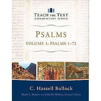 Salmi - Salmi 1-72 di C Hassell Bullock - Mark Strauss - John Walton