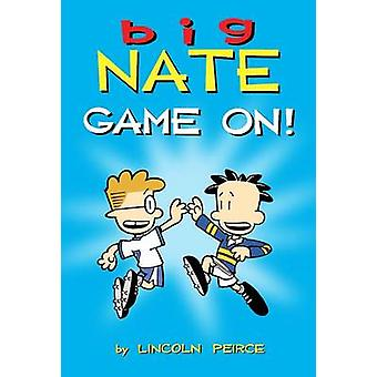 Big Nate - Game on! by Lincoln Peirce - 9781449427771 Book