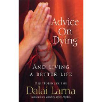 -死ぬこと、ダライ ・ ラマ 14 世によって心を飼いならすことによって生活上のアドバイス