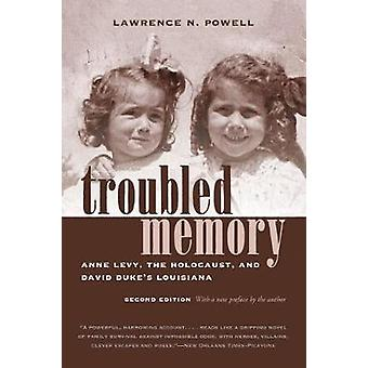 Troubled Memory - Anne Levy - the Holocaust - and David Duke's Louisia