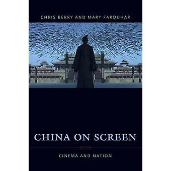 China op scherm - Cinema en natie door Christopher J. Berry - Mary Ann
