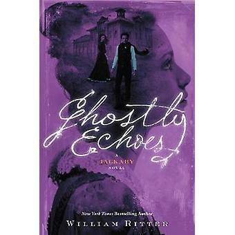 Spöklika ekon - en Jackaby roman av William Ritter - 9781616207441 bok