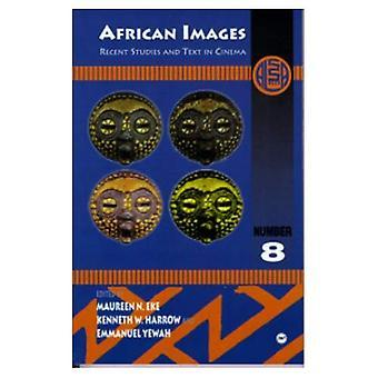 Afrykańskie obrazy: Ostatnie badania i tekst w kinie